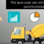 Por que usar um sistema para construtoras?